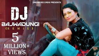 DJ Bajwadungi Dj Remix | Ruchika Jangir, Naveen Naru, Neetu Verma | Latest Haryanvi Dj Song 2019