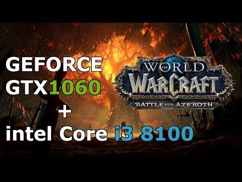 world of warcraft: BfA Ultra Settings, GTX 1060 3GB+i3 8100