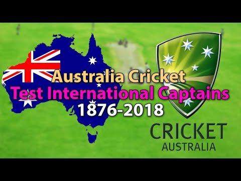 All Australian Test Captains 1876-2018 | Australia National Cricket Team Captains