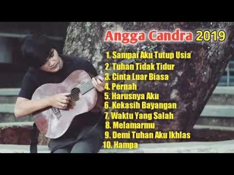 Kumpulan Lagu Terbaik Angga Candra 2019