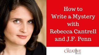 How to Write A Mystery With Rebecca Cantrell And J.F.Penn