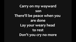 Kansas - Carry On My Wayward Son Lyrics