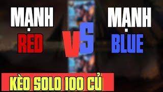 Giả trẻ trâu chơi lớn gạ solo 100m với mạnh blue/mạnh red channel