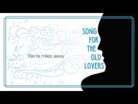 Song For The Old Lovers - Tales & Remedies