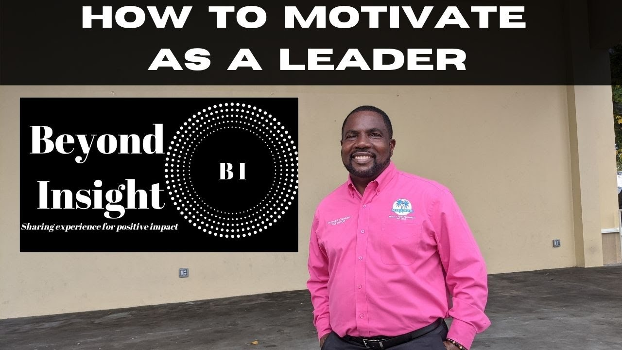 Beyond Insight: How to Motivate as a Leader ft Maxwell Chambers