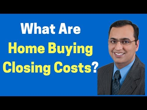 What Are Home Buying Closing Costs?