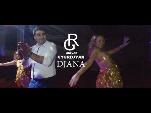 RUSLAN (Ruslan Gyurjian) - Джана Джана (NEW 2017)