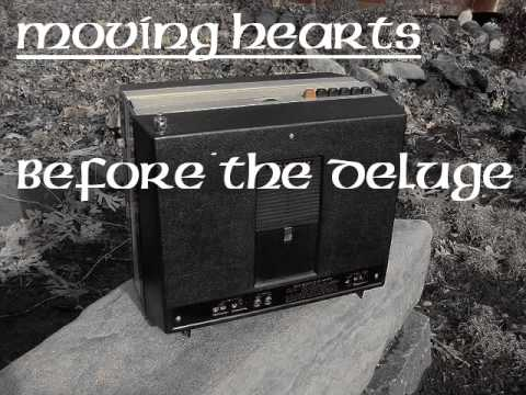 Moving Hearts : Before The Deluge