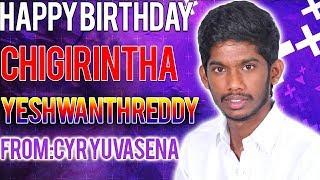 Happy Birthday Chigirintha Yeshwanth Reddy From CYR YUVASENA