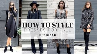 HOW TO STYLE: Dresses For Fall
