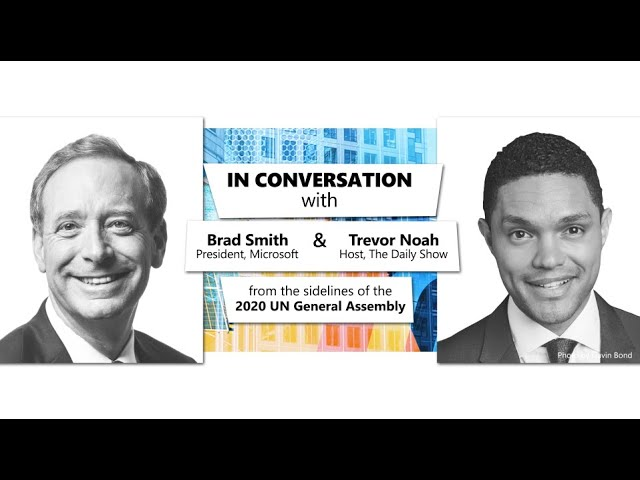 In Conversation\: Brad Smith & Trevor Noah from the 2020 UN General Assembly