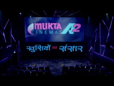 Mukta A2 Cinemas - Ad Promo | Khushiyon Ka Sansar