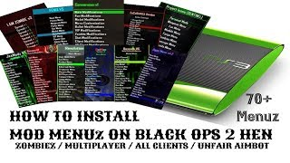 How To Install 70+ Mods Menuz on Black Ops 2 / BO2 HEN HFW PS3 SuperSlim and 3k models (2019)