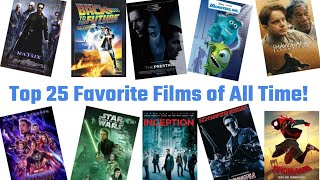 Top 25 Favorite Films of All Time!