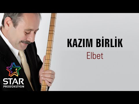 Kazım Birlik - Elbet (Official Audio)