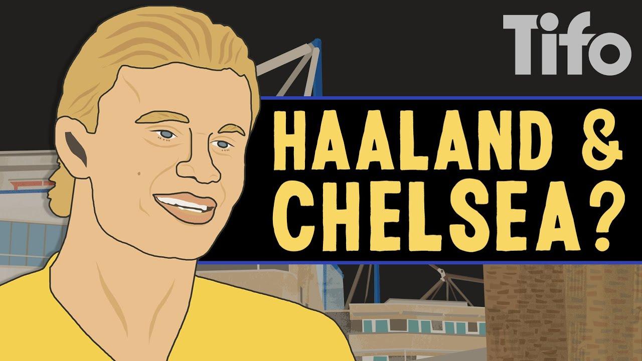 Should Chelsea sign Haaland?
