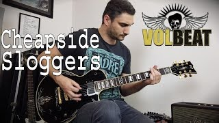 Volbeat - Cheapside Sloggers - GUITAR COVER (NEW SONG 2019)