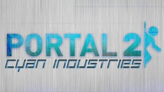Portal 2: Cyan Industries Co-op Part 4 - Spinning Room of Death