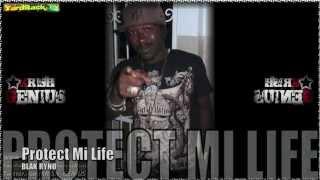 Blak Ryno - Protect Mi Life - Aug 2012