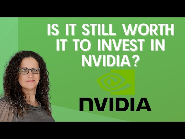 Is It Still Worth It To Invest In NVIDIA (NASDAQ: NVDA) - Investing in Stocks