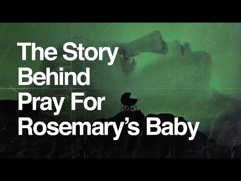 The Story Behind Pray For Rosemary's Baby