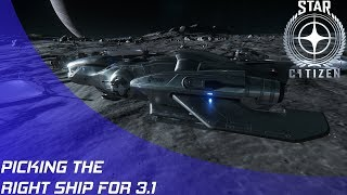 Star Citizen: Picking the right ship for 3.1