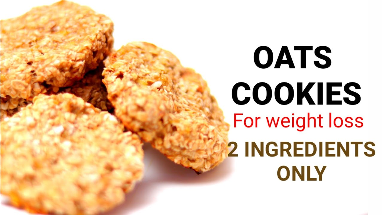 Oatscookiesforweightloss Oats Cookies For Weight Loss Oats Cookies With 2 Ingredients Only Youtube