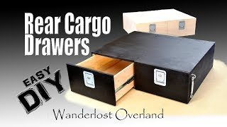 DIY Rear Drawer System Overland Storage, Easy to Build With Simple Tools