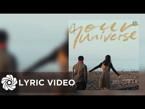 """Acel - Your Universe   From """"Between Maybes"""" (Lyrics)"""