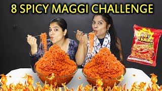 8 SUPER SPICY MAGGI NOODLES EATING CHALLENGE | 8 तिखी मैगी ईटिंग चॅलेंज