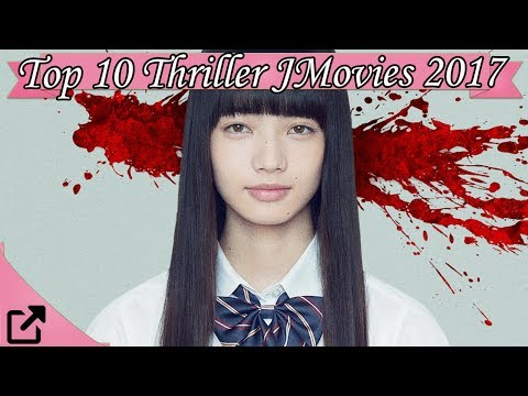 Top 10 Thriller Japanese Movies 2017 (All The Time) thumbnail