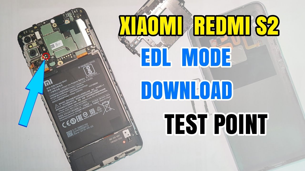 How To Test Point Xiaomi Redmi S2 EDL Mode Download (Flashing Solution  Without UBL)