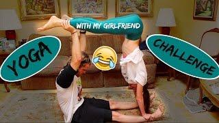YOGA CHALLENGE - with my GIRLFRIEND