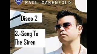 paul oakenfold song to the siren perfecto presents another world