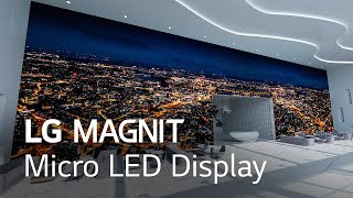 LG MAGNIT, Your First Micro LED Display