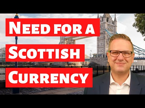 Scotland needs a plan for a new currency if it wants independence - Brexit explained