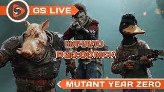 Mutant Year Zero: Road to Eden. Стрим GS LIVE