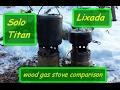 Solo Titan / Lixada Wood Gas Stove Comparison