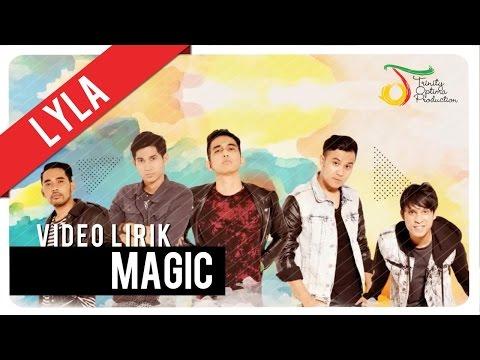 Lyla - Magic   Video Lirik