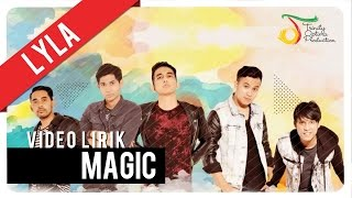 Lyla - Magic | Video Lirik