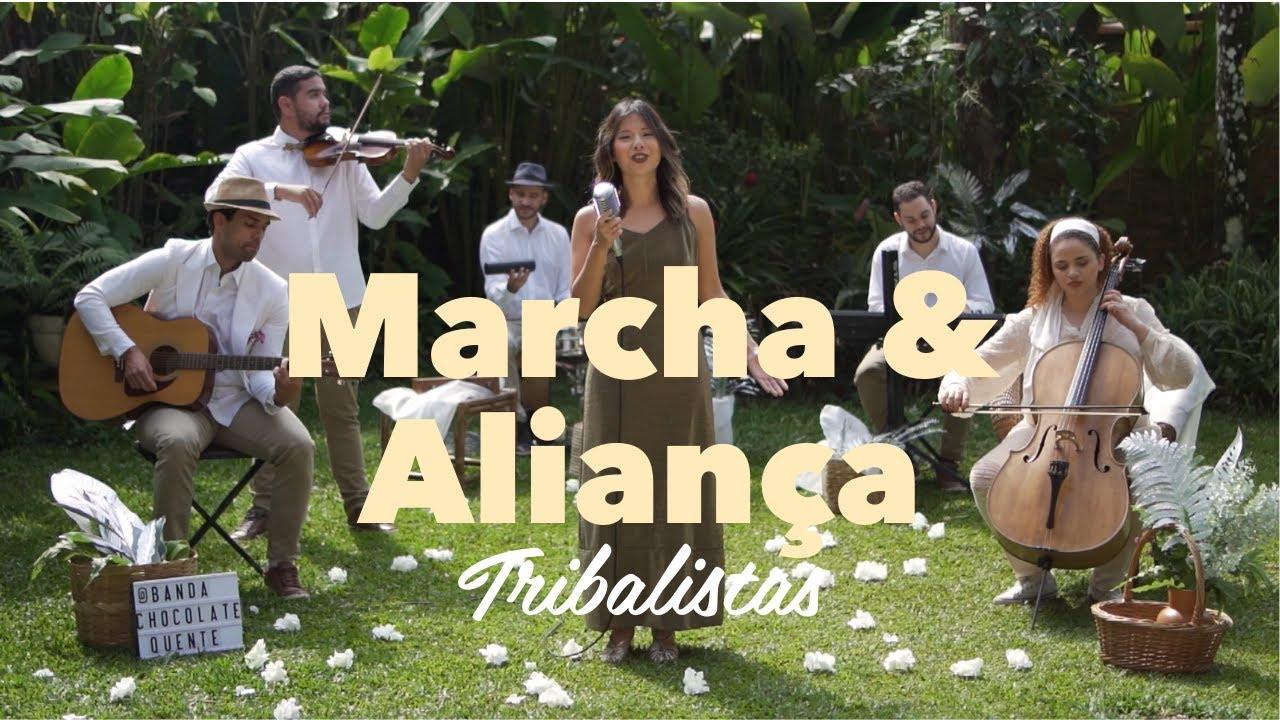Trilha para Casar • Marcha & Aliança