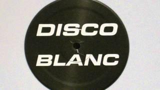disco blanc - Disco Blanc