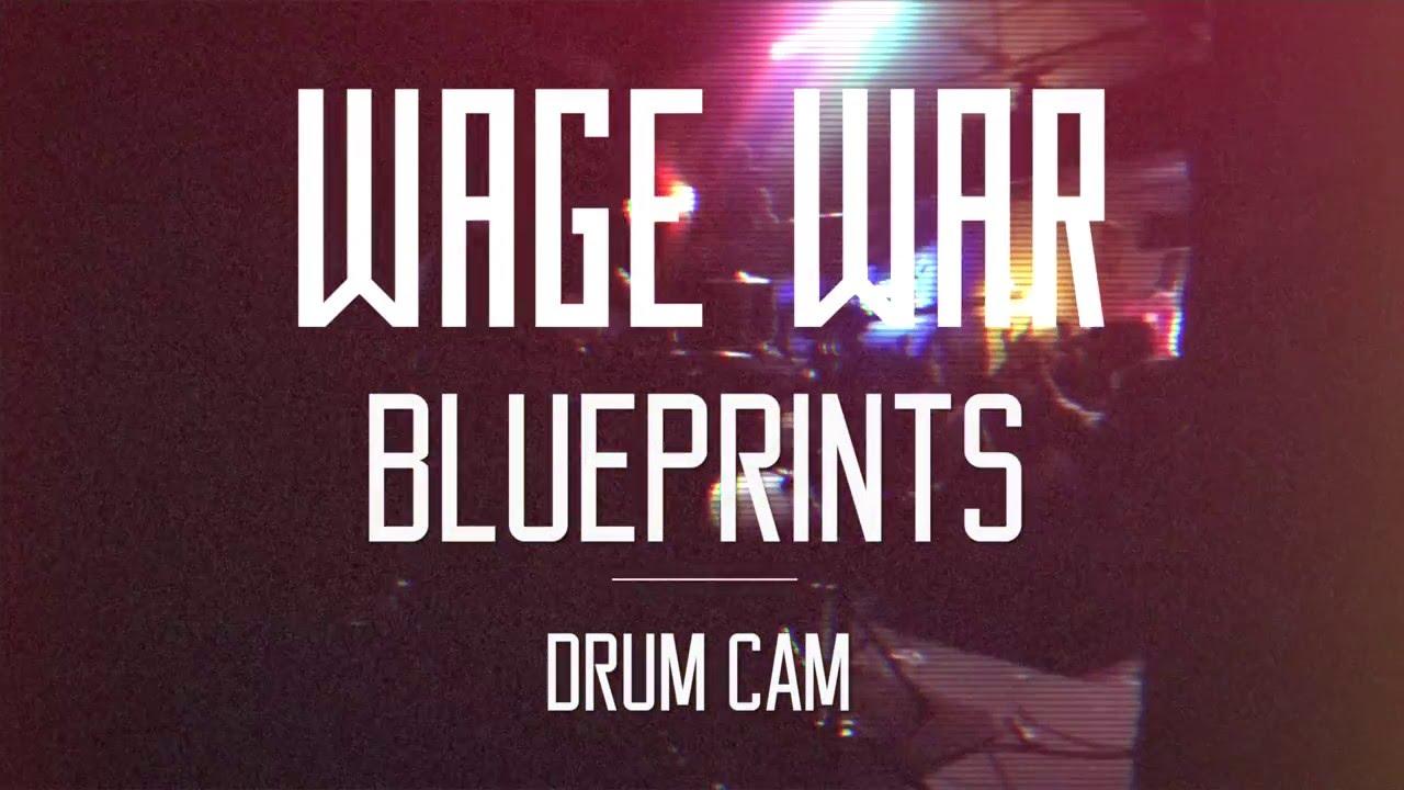 Wage war blueprints drum cam youtube wage war blueprints drum cam malvernweather Gallery