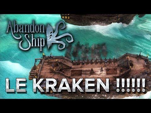 Abandon Ship #2 : LE KRAKEN !!!!!!!