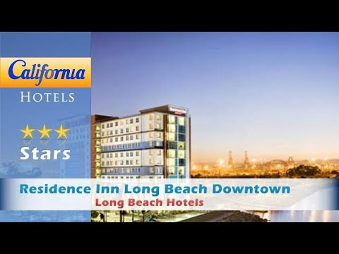 Residence Inn Long Beach Downtown, Long Beach Hotels - California