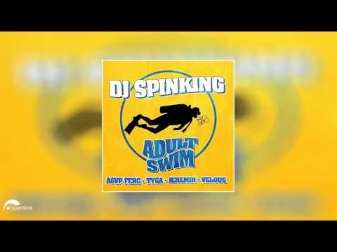DJ SpinKingAdult Swim ftTyga Asap Ferg, JeremihVelous OFFICIAL HD