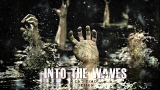 End Time Design - Into The Waves