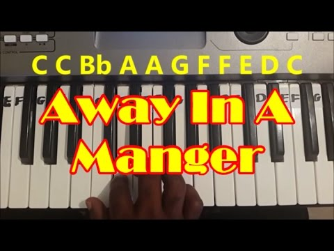 How To Play Away In A Manger. Easy Piano/Keyboard Tutorial For Beginners.