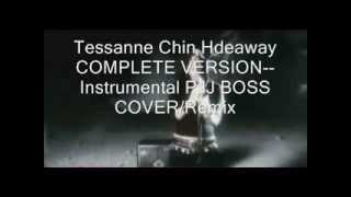 Tessanne Chin Hideaway COMPLETE VERSION-- Instrumental PJJ BOSS COVER/Remix