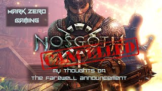 NOSGOTH CANCELLED:  My thoughts on the farewell announcement.